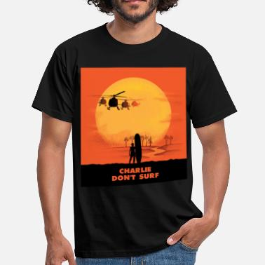 War Charlie don't surf military Vietnam war apocalypse - Men's T-Shirt