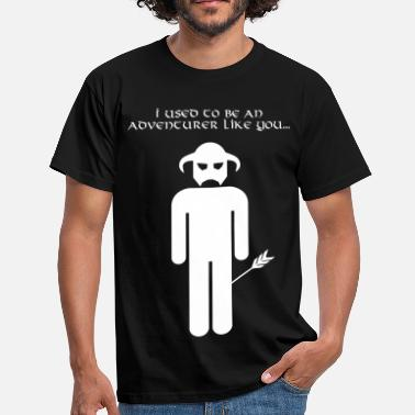 Adventurer I used to be an adventurer like you... - Men's T-Shirt