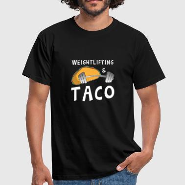 Taco And Weight Pump Gym Weightlifting Gift - Men's T-Shirt