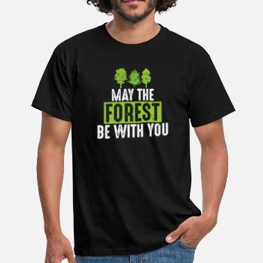 Save The Earth May the Forest Be with You Green Ecofriendly Pun - Men's T-Shirt