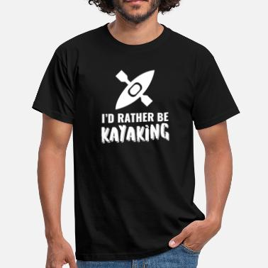 Kayak Paddle Kayaking - canoeing - paddling - kayaking - Men's T-Shirt
