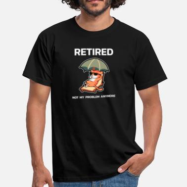 Funny Retirement Funny Retirement Shirt For Recently Retired - Men's T-Shirt
