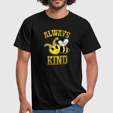 Always Bee Kind Anti-Bullying Difusión de conciencia - Camiseta hombre