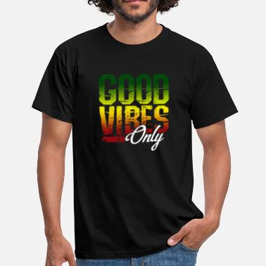 Rasta Dub Good Vibes Only - Reggae Music Jamaica Rasta Dub - Men's T-Shirt