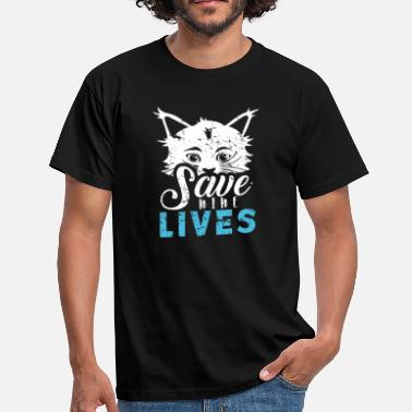 Nine Lives Save nine lives gift saying nine lives - Men's T-Shirt