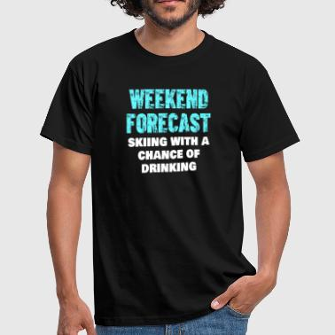 Skidåkning Weekend Forecast Drinking Shirt - T-shirt herr