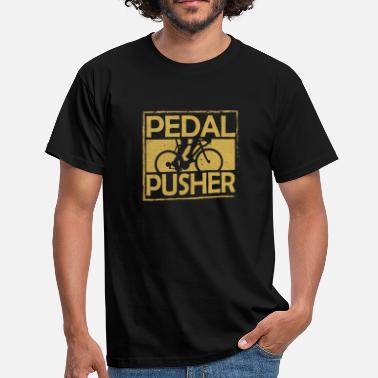 Cycle Bicycle Cycling I Cycling I Pedal Pusher - Men's T-Shirt