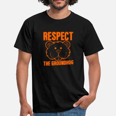 It Respect the groundhog - Männer T-Shirt