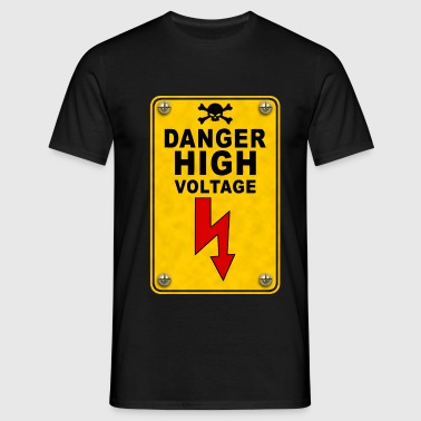 danger high voltage - Men's T-Shirt