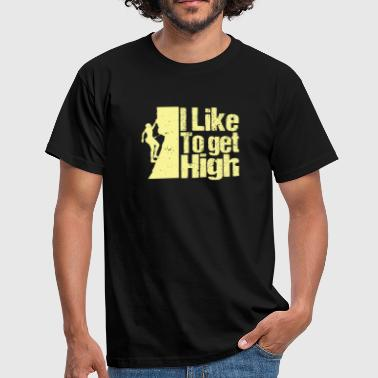 High I LIKE TO GET HIGH CLIMBING T-Shirt - Männer T-Shirt