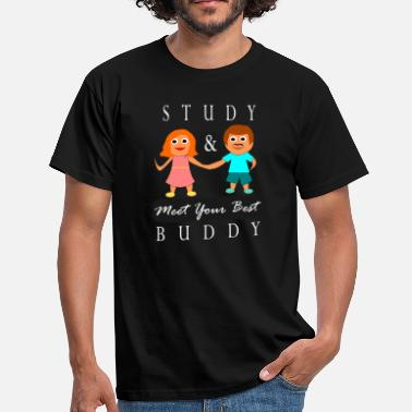 Best Buddy Study & Buddy - Meet your best - Männer T-Shirt