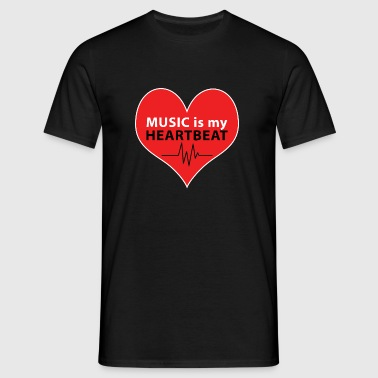 Music is my HEARTBEAT - T-shirt herr