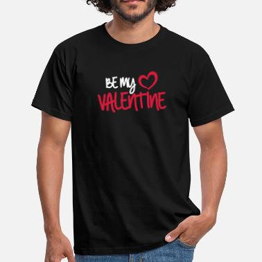 Be My Valentine Be my Valentine (dh) - Männer T-Shirt