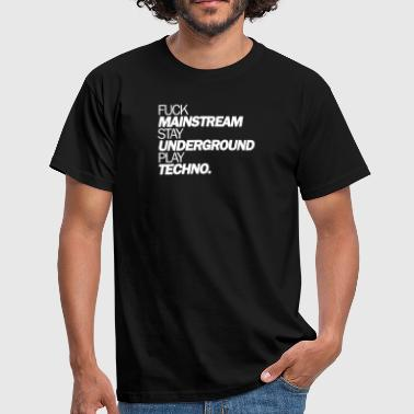 Fuck Mainstream - T-shirt Homme