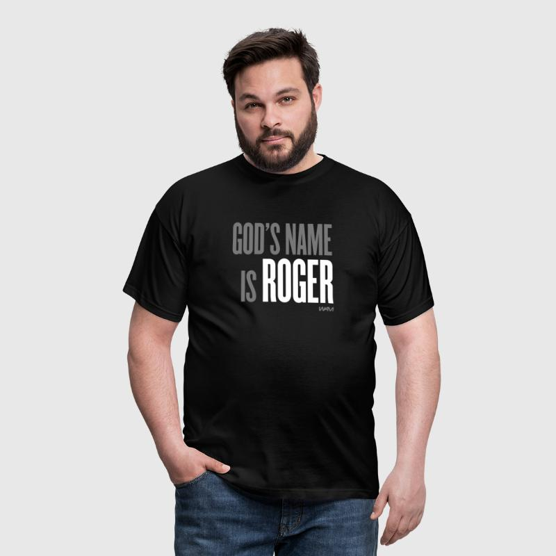 god's name is roger - T-shirt Homme