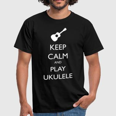 Ukulélé keep calm and play ukulele - T-shirt Homme