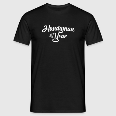 handyman of the year 2107 2018 2019 - Men's T-Shirt