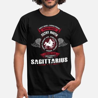 Cancer Sagittarius I Never Said I Was Perfect I Am A Sagittarius - Men's T-Shirt
