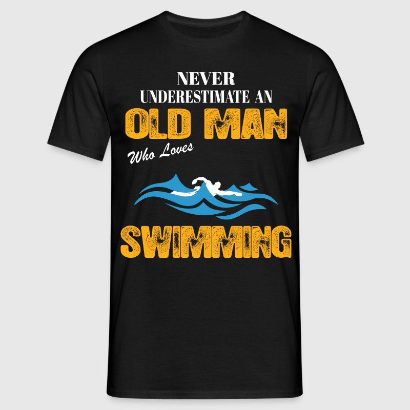 Never Underestimate An Old Man Who Loves Swimming - Men's T-Shirt