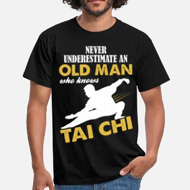 Chi Never Underestimate An Old Man Who Knows Tai Chi - Men's T-Shirt
