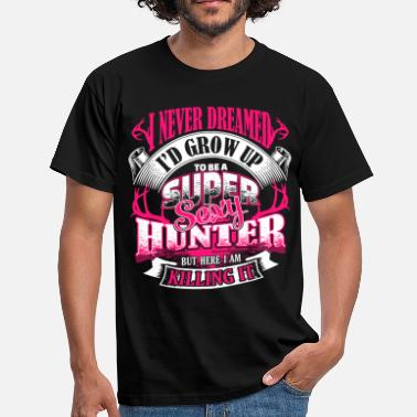 Chasseresse Femme Super Sexy Huntress Chasing Hunter Hunting cadeau - T-shirt Homme