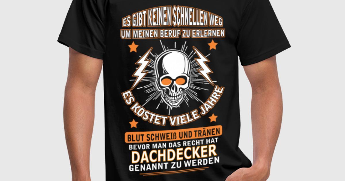 Dachdecker sprüche  DACHDECKER von | Spreadshirt