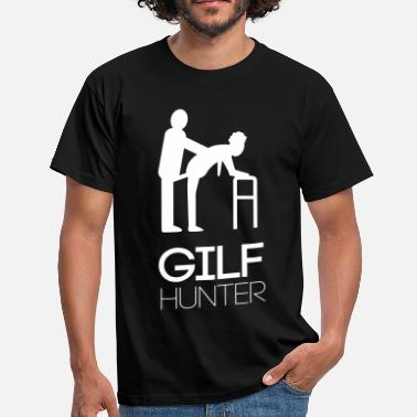 Milf Hunter Gilfhunter - Männer T-Shirt