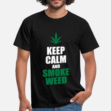 Keep Calm And Smoke Weed Keep Calm and Smoke Weed - Men's T-Shirt