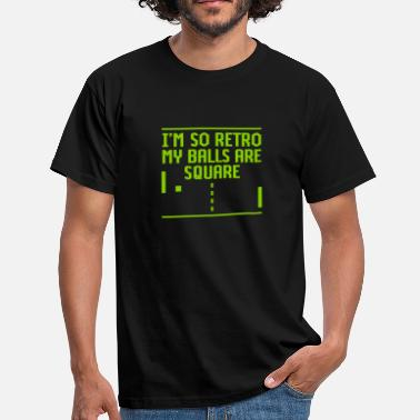 Jeux Vidéo I'm so retro my balls are square - T-shirt Homme