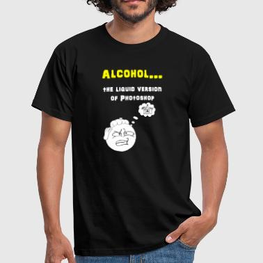 Alkohol Photoshop - Männer T-Shirt