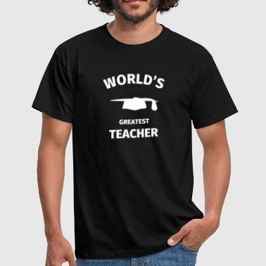 Best Teacher World's Greatest Teacher - Men's T-Shirt