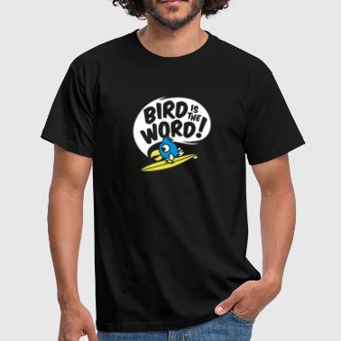 Bird surfing bird - bird is the word - surfin bird - Männer T-Shirt