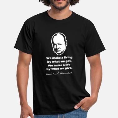 Winston Churchill Winston Churchill on life - Men's T-Shirt