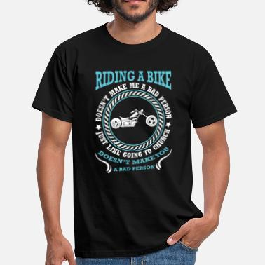 Christian Biker Bikers are not bad people - Men's T-Shirt