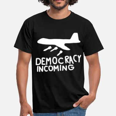 Democracy Democracy Incoming - Men's T-Shirt