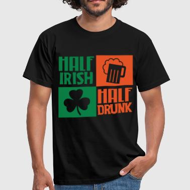 Half Irish Half Drunk - Men's T-Shirt