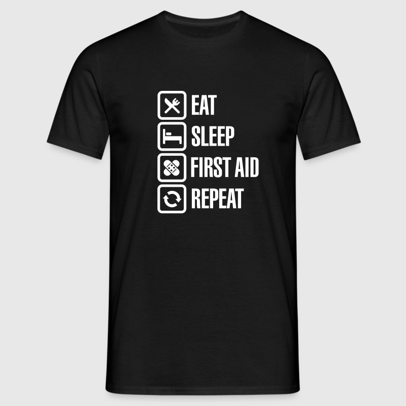 Eat Sleep First Aid Repeat - Men's T-Shirt