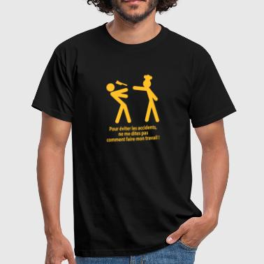 accident travail - T-shirt Homme