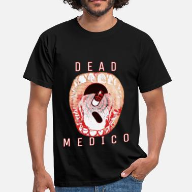 Death-trap DEAD MEDIC 0 MEDICATION - Men's T-Shirt