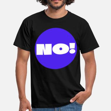 Big Point Point No! A clear answer and statement. question - Men's T-Shirt