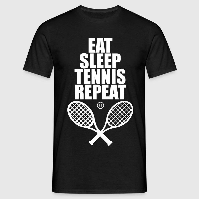 Eat Sleep Tennis Repeat - Men's T-Shirt