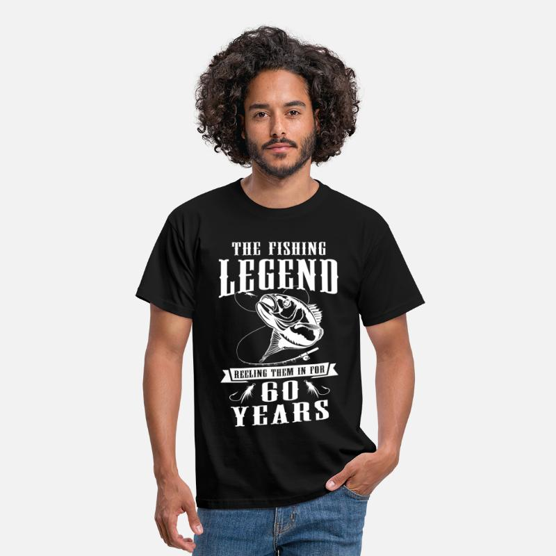 60th Birthday T-Shirts - The Fishing Legend Reeling Them In For 60 Years - Men's T-Shirt black