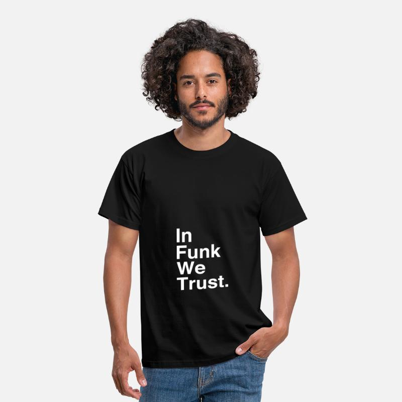 Funky T-shirts - In Funk We Trust - T-shirt Homme noir