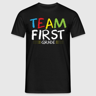 Team first class! School start, school, start of school - Men's T-Shirt