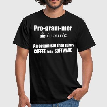 Programmer: organism that turns coffee info code - Mannen T-shirt