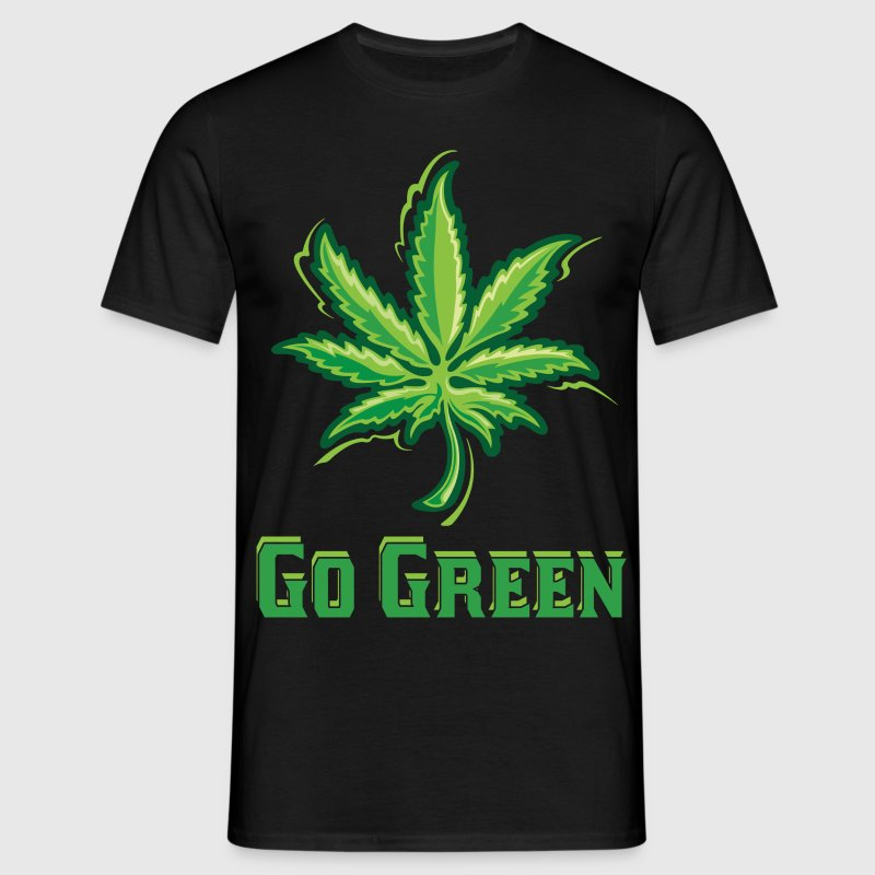 Go Green Legalize Marijuana - Men's T-Shirt