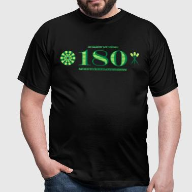 In Darts we Trust 180 - Männer T-Shirt