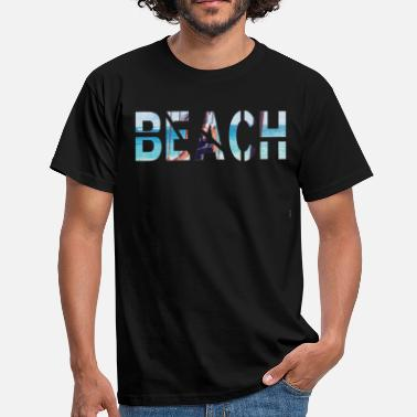 Beach Party BEACH party beach - Men's T-Shirt