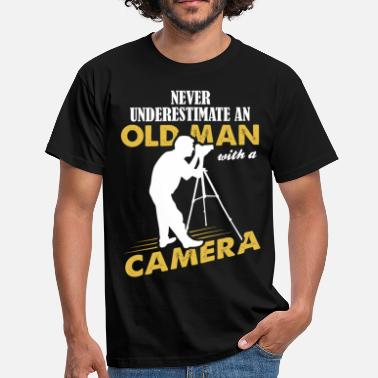 Never Underestimate An Old Man Camera Never Underestimate An Old Man With A Camera - Men's T-Shirt