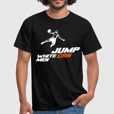 white men can jump basketball - Maglietta da uomo